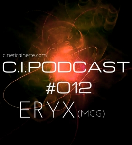 C.I.PODCAST012.ERYX(MCG)