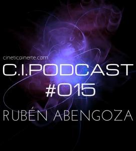 C.I.PODCAST015.RUBEN ABENGOZA