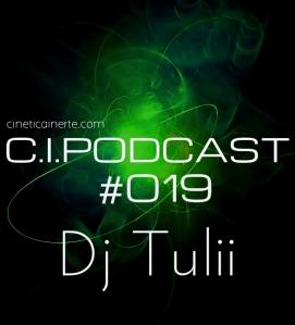 C.I.PODCAST019.DJ TULII
