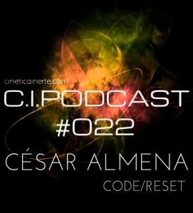 C.I.PODCAST022.CESAR ALMENA
