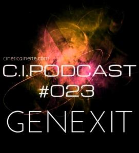 C.I.PODCAST023.GENEXIT