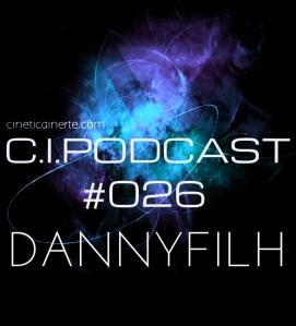 C.I.PODCAST026.DANNYFILH