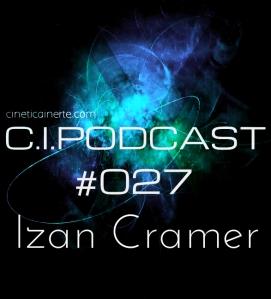 C.I.PODCAST027.IZANCRAMER
